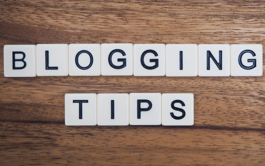 4 Easy Blogging Tips to Help Boost Your Content